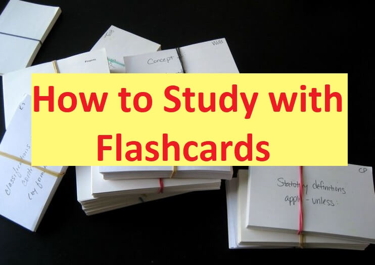 How to Study with Flashcards
